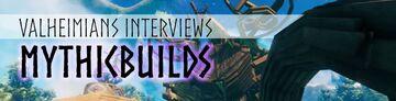 Valheimians Interviews MythicBuilds Valheim Article