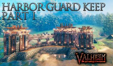 Harbor Guard Keep Part 1 Valheim Build