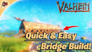 Simple Bridge Build Valheim Build