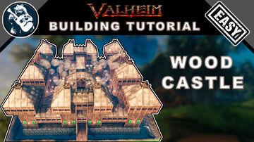 Building Tutorial: Best Large Wood Castle in Valheim Valheim Build