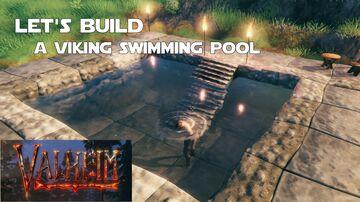 Building a Swimming Pool Valheim Build