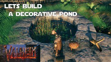 Building a Decorative Pond Valheim Build