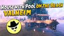 House with Pool on the Beach | Valheim Valheim Build